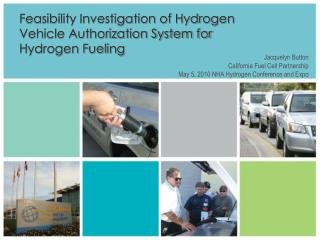 Feasibility Investigation of Hydrogen Vehicle Authorization System for Hydrogen Fueling