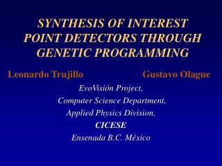 SYNTHESIS OF INTEREST POINT DETECTORS THROUGH GENETIC PROGRAMMING