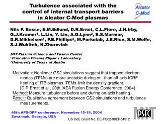Turbulence associated with the  control of internal transport barriers  in Alcator C-Mod plasmas