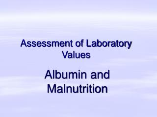 Assessment of Laboratory Values