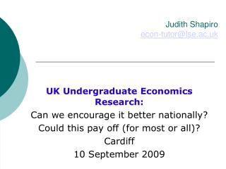 Judith Shapiro econ-tutor@lse.ac.uk