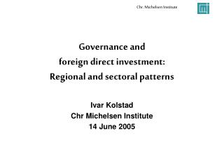 Governance and  foreign direct investment:  Regional and sectoral patterns