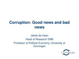Corruption: Good news and bad news