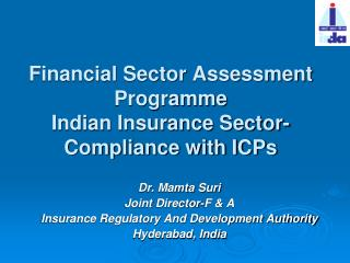 Financial Sector Assessment Programme Indian Insurance Sector- Compliance with ICPs