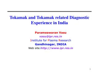 Tokamak and Tokamak related Diagnostic Experience in India