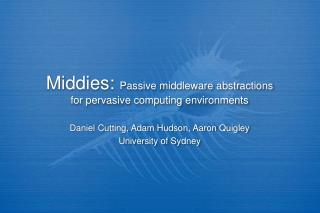 Middies:  Passive middleware abstractions for pervasive computing environments