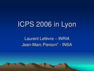 ICPS 2006 in Lyon