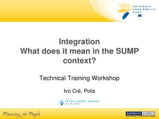 Integration What does it mean in the SUMP context?
