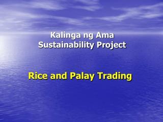 Kalinga ng Ama Sustainability Project