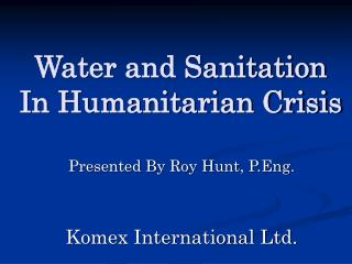 Water and Sanitation In Humanitarian Crisis