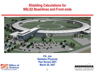 Shielding Calculations for  NSLS2 Beamlines and Front ends