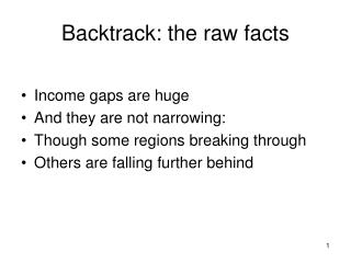 Backtrack: the raw facts