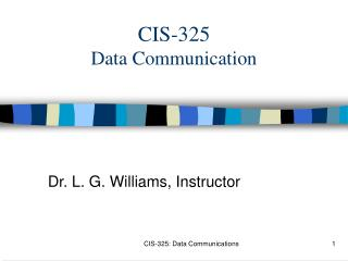 CIS-325 Data Communication
