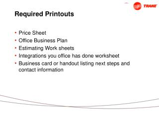 Required Printouts