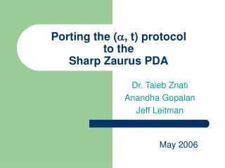 Porting the (  , t) protocol  to the  Sharp Zaurus PDA