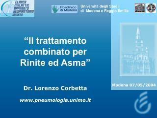 """""""Il trattamento combinato per  Rinite ed Asma"""" Dr. Lorenzo Corbetta pneumologia.unimo.it"""
