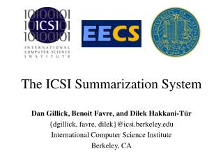 The ICSI Summarization System
