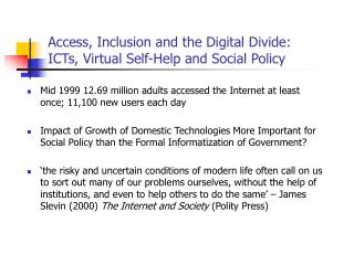 Access, Inclusion and the Digital Divide:  ICTs, Virtual Self-Help and Social Policy