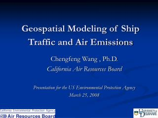 Geospatial Modeling of Ship Traffic and Air Emissions
