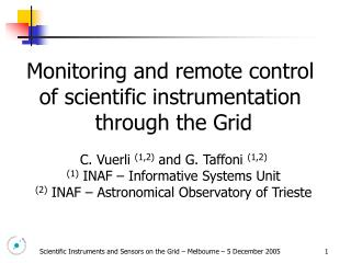 Monitoring and remote control  of scientific instrumentation  through the Grid