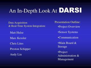 An In-Depth Look At DARSI