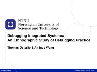 Debugging Integrated Systems: An Ethnographic Study of Debugging Practice