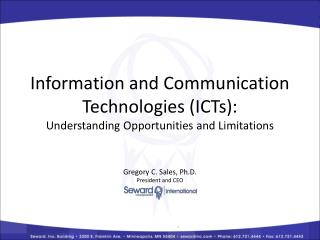 Information and Communication Technologies (ICTs): Understanding Opportunities and Limitations