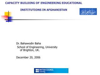 CAPACITY BUILDING OF ENGINEERING EDUCATIONAL INSTITUTIONS IN AFGHANISTAN