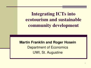 Integrating ICTs into ecotourism and sustainable community development