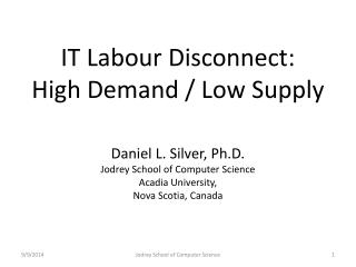 IT Labour Disconnect: High Demand / Low Supply