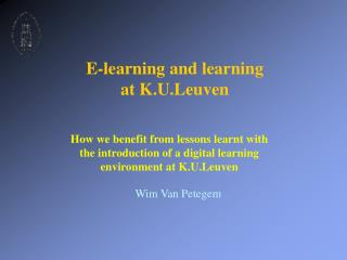 E-learning and learning at K.U.Leuven