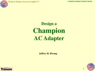 Design a Champion AC Adapter