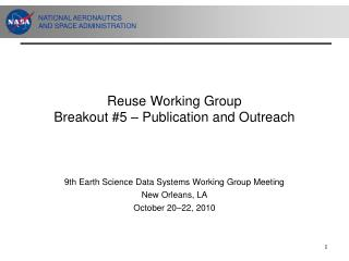 Reuse Working Group Breakout #5 – Publication and Outreach