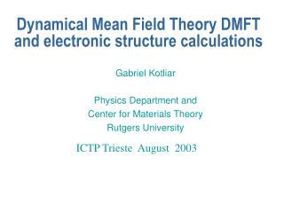 Dynamical Mean Field Theory DMFT and electronic structure calculations