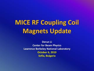 MICE RF Coupling Coil Magnets Update