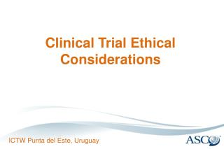 Clinical Trial Ethical Considerations