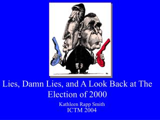 Lies, Damn Lies, and A Look Back at The Election of 2000