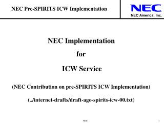 NEC Pre-SPIRITS ICW Implementation