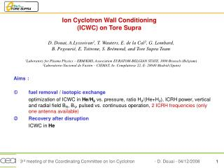 Ion Cyclotron Wall Conditioning (ICWC) on Tore Supra