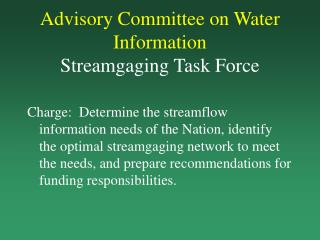 Advisory Committee on Water Information Streamgaging Task Force