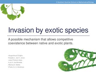 Invasion by  e xotic species