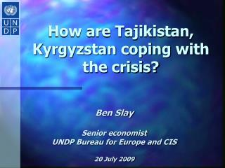 How are Tajikistan, Kyrgyzstan coping with the crisis?