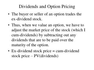 Dividends and Option Pricing