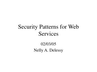 Security Patterns for Web Services