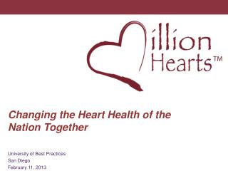 Changing the Heart Health of the Nation Together