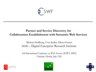 Partner and Service Discovery for  Collaboration Establishment with Semantic Web Services