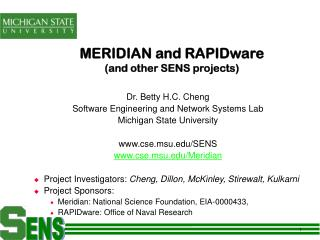 MERIDIAN and RAPIDware (and other SENS projects)
