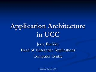 Application Architecture in UCC