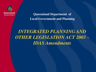 Queensland Department  of  Local Government and Planning