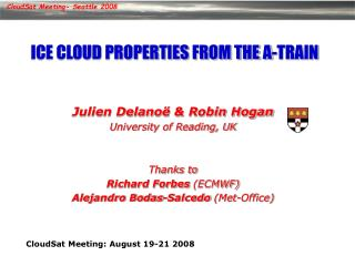 ICE CLOUD PROPERTIES FROM THE A-TRAI N